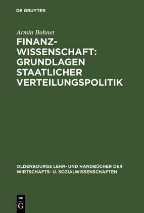 Finanzwissenschaft: Grundlagen staatlicher Verteilungspolitik