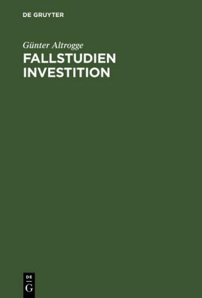 Fallstudien Investition