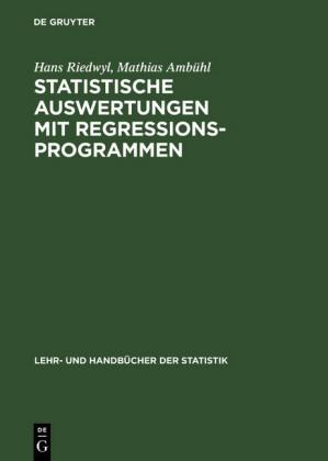 Statistische Auswertungen mit Regressionsprogrammen
