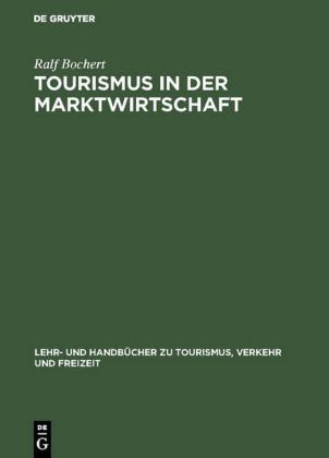 Tourismus in der Marktwirtschaft