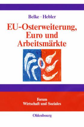 EU-Osterweiterung, Euro und Arbeitsmärkte
