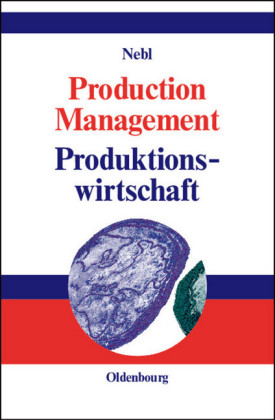 Production Management. Produktionswirtschaft