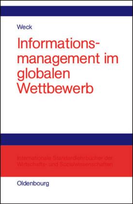 Informationsmanagement im globalen Wettbewerb