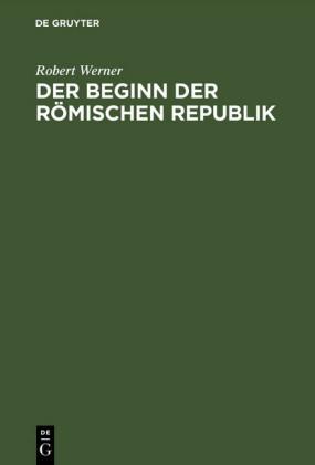 Der Beginn der Römischen Republik
