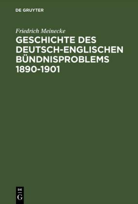 Geschichte des deutsch-englischen Bündnisproblems 1890-1901