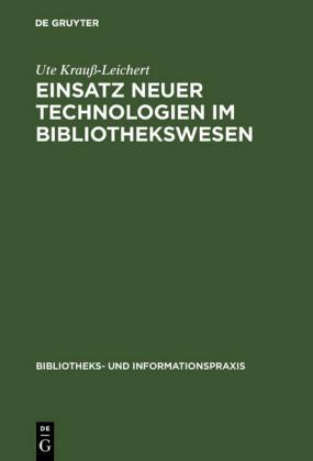 Einsatz neuer Technologien im Bibliothekswesen