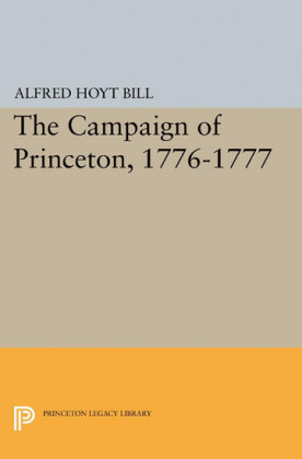 The Campaign of Princeton, 1776-1777