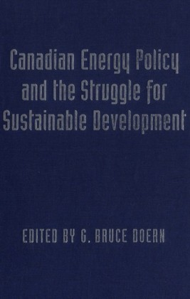 Canadian Energy Policy and the Struggle for Sustainable Development