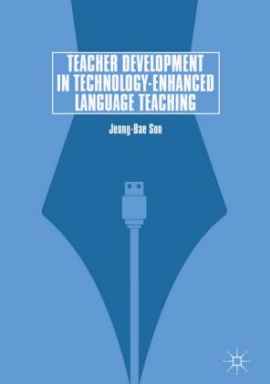 Teacher Development in Technology-Enhanced Language Teaching
