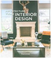 Architecture Today: Interior Design