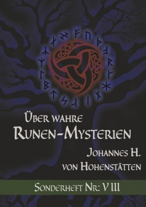 Über wahre Runen-Mysterien: VIII