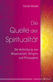 Die Quelle der Spiritualität