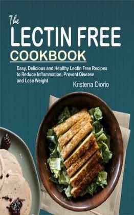 The Lectin Free Cookbook