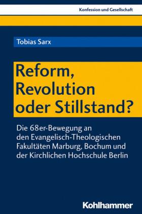 Reform, Revolution oder Stillstand?