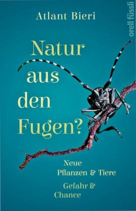 Natur aus den Fugen?