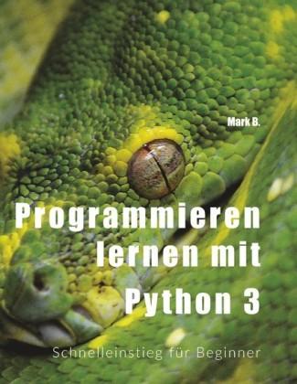 Programmieren lernen mit Python 3