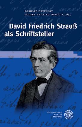David Friedrich Strauß als Schriftsteller