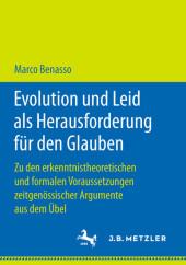 Evolution und Leid als Herausforderung für den Glauben