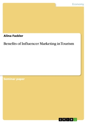 Benefits of Influencer Marketing in Tourism
