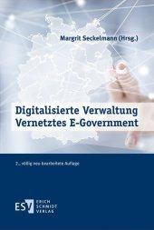 Digitalisierte Verwaltung - Vernetztes E-Government