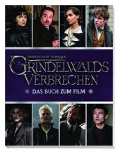 Phantastische Tierwesen: Grindelwalds Verbrechen: Das Buch zum Film Cover