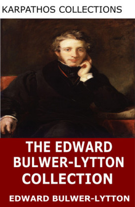 The Edward Bulwer-Lytton Collection
