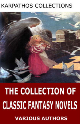 The Collection of Classic Fantasy Novels