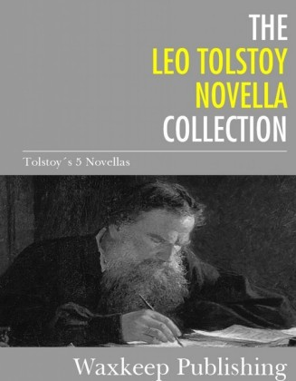 The Leo Tolstoy Novella Collection