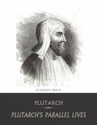 The Complete Collection of Plutarch's Parallel Lives