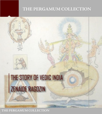 The Story of Vedic India