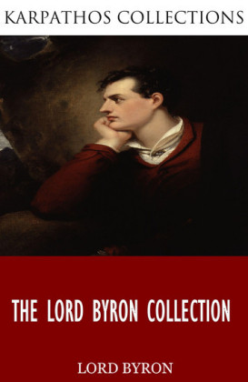 The Lord Byron Collection