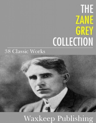The Zane Grey Collection