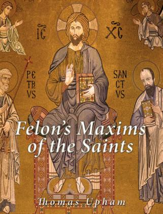 Felon's Maxims of the Saints