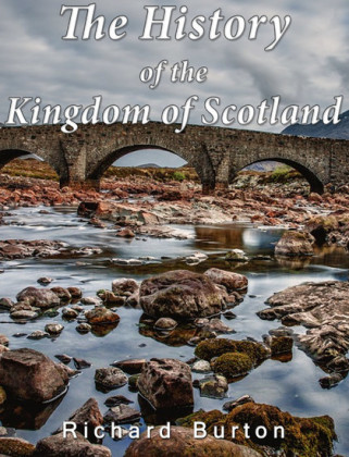 The History of the Kingdom of Scotland