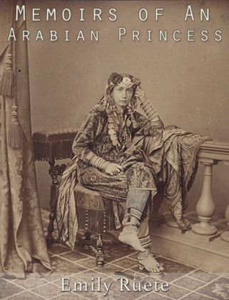 Memoirs of An Arabian Princess