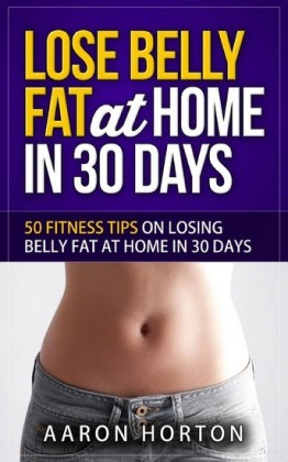 Lose Belly Fat At Home In 30 Days