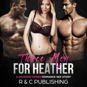 Three Men for Heather