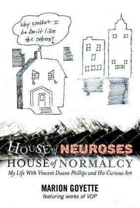 House of Neuroses / House of Normalcy