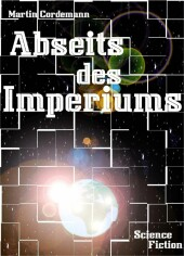 Abseits des Imperiums