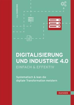 Digitalisierung und Industrie 4.0 - einfach und effektiv