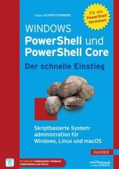 Windows PowerShell und PowerShell Core - Der schnelle Einstieg