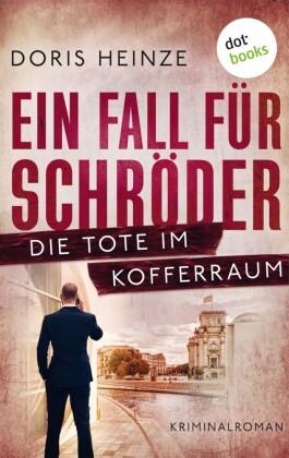Ein Fall für Schröder: Die Tote im Kofferraum