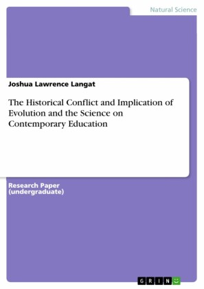 The Historical Conflict and Implication of Evolution and the Science on Contemporary Education