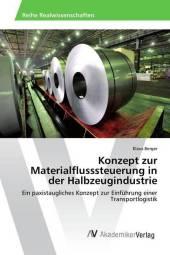 Konzept zur Materialflusssteuerung in der Halbzeugindustrie