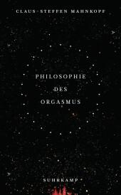 Philosophie des Orgasmus