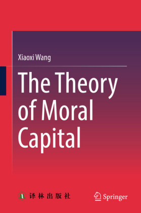 The Theory of Moral Capital