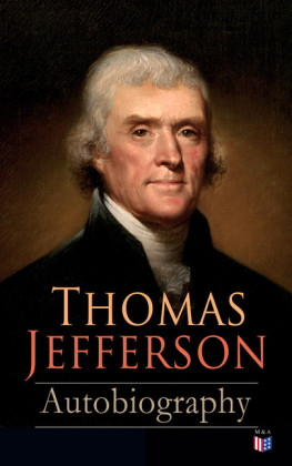 Thomas Jefferson: Autobiography