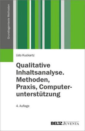 Qualitative Inhaltsanalyse. Methoden, Praxis, Computerunterstützung