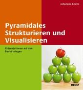 Pyramidales Strukturieren und Visualisieren