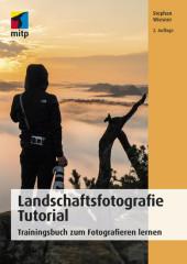 Landschaftsfotografie Tutorial